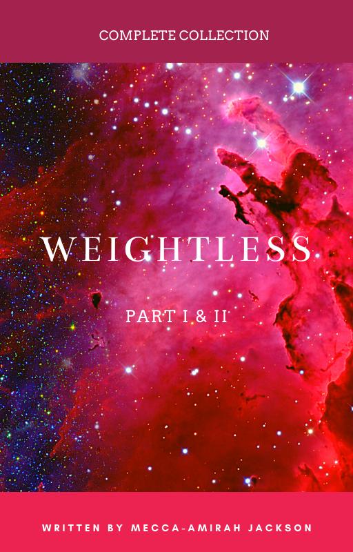 WeightlessPartI&II